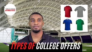 College Football Recruiting - Types of Scholarship Offers