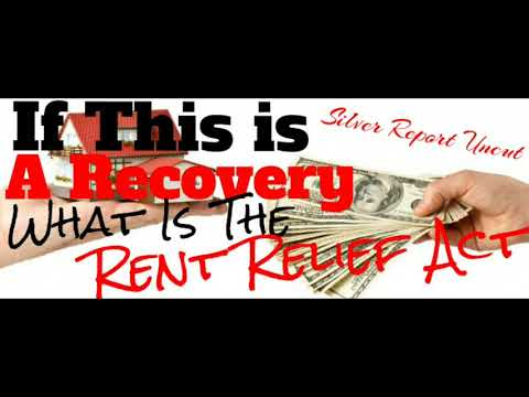 If This is an Economic Recovery What is The Rent Relief Act? Economic Collapse News