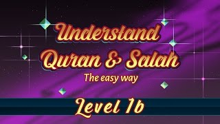 1b | Understand Quran and Salaah Easy Way | Grammar Introduction