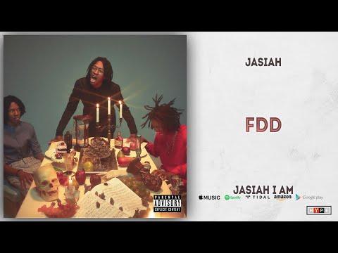 Jasiah - Fdd (Jasiah I Am) Mp3