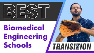 Best Colleges For Biomedical Engineering