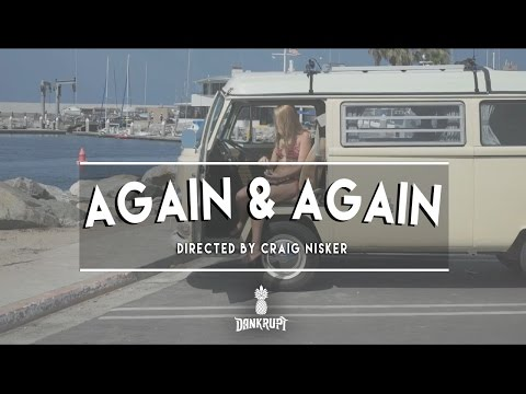 Dankrupt - Again & Again - Official Video