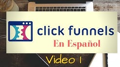 Click Funnels Español Video 1