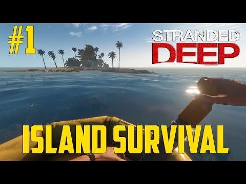 Stranded Deep #1 - Island Survival