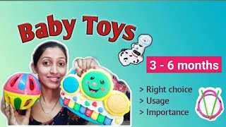 Right Choice for baby toys 3 - 6 months -