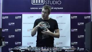 Мастер-класс от DJ FEEL в EDM Studio | Школе электронной музыки в Минске
