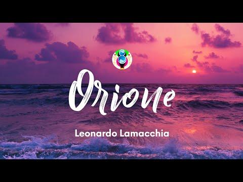 Leonardo Lamacchia - Orione (Testo/Lyrics) - ECHO SOUND 8D