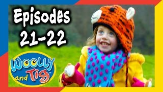 Woolly And Tig - Episodes 21-22