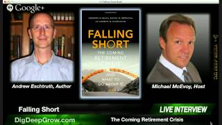Falling Short: The Coming Retirement Crisis (What You Can Do)
