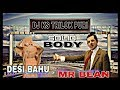 Solid Body | Dj Ks Remix | Desi Bahu & Mr Bean Dances | Mix By Sunil | Dj Ks Music | 2k18 Rohit DRP