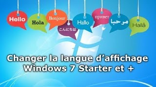 Changer la langue Windows 7 starter et +