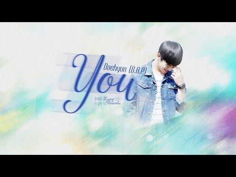 [Rom/Engsub/Vietsub] You - Daehyun (B.A.P)