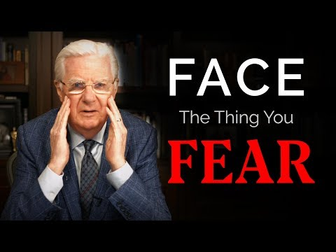 How To Overcome Fear - Bob Proctor