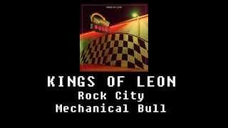 Kings Of Leon - Rock City