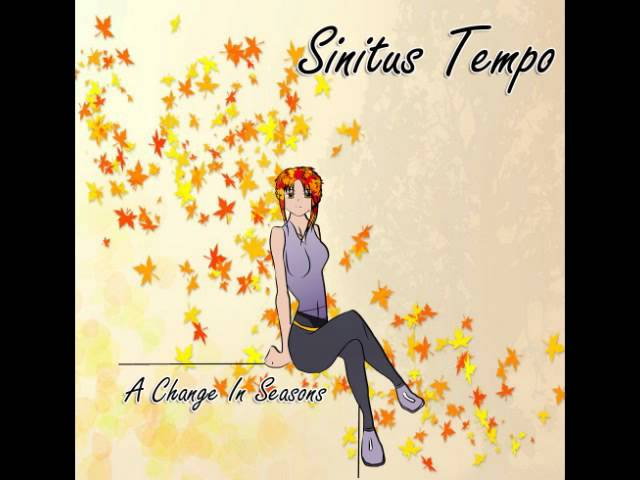 Sinitus tempo - A Change In Seasons