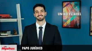 Papo Jurídico - União Estável