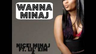 Nicki Minaj - Wanna Minaj (ft. Lil' Kim & Gucci Mane)