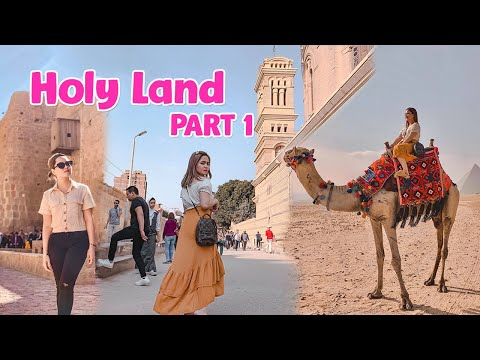 HOLY LAND PART 1 || TRIP TO EGYPT