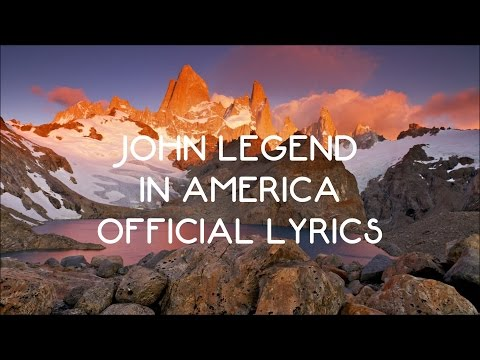 John Legend - In America (Official Lyric Video)