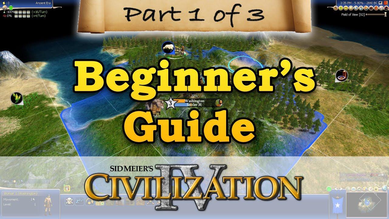 civilization 4 beginners guide part 1 getting started youtube rh youtube com Sid Meier's Civilization 6 civ v beginner guide