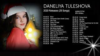 Daneliya Tuleshova. 2020 Releases (29 Songs).  Updated 29 Dec. MP4. 320kbps.