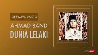 Download Lagu Ahmad Band - Dunia Lelaki | Official Audio mp3