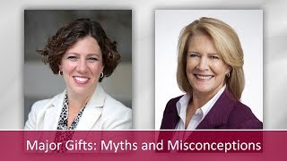 Major Gifts: Myths and Misconceptions with Gail Perry & Amy Eisenstein