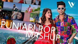 Punjabi Pop Mashup ! DEEB ! Yash Visual ! Best Punjabi Pop Song Ever ! 2020