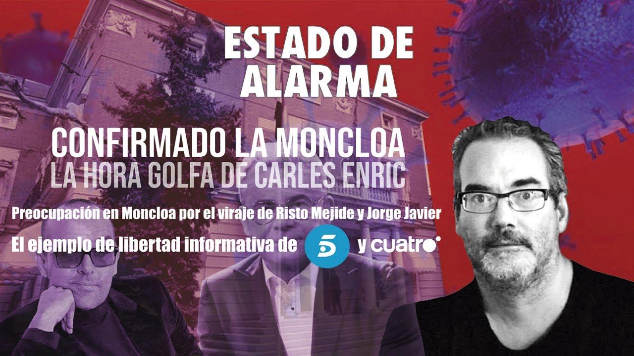 Confirmado Moncloa: ¿Preocupa en Moncloa que Risto Mejide y Jorge Javier hayan pasado al ataque?