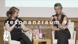 resonanzraum #5 – Svenja Flaßpöhler vs. Margarete Stokowski