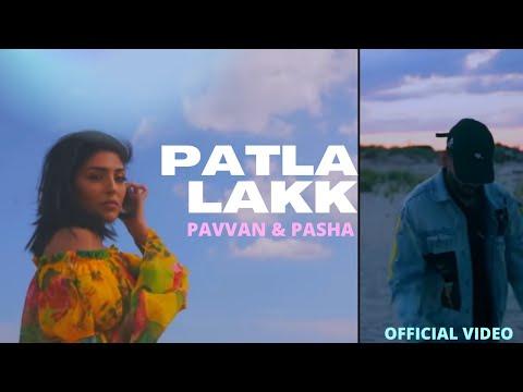Patla Lakk [Official Video] Pavvan Feat Pasha | RokitBeats | Latest song 2018