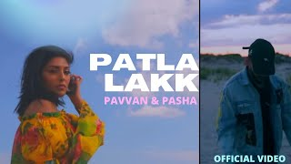 Patla Lakk by Pavvan Feat Pasha Mp3 Song Download