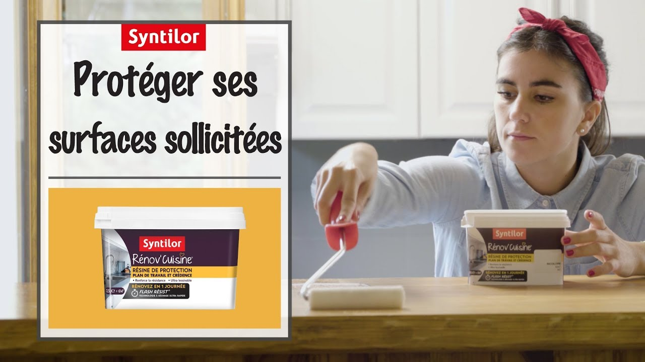 Renov Cuisine Comment Proteger Ses Surfaces Sollicitees Youtube