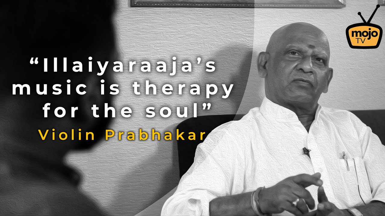 Violin Prabhakar Exclusive | Ilaiyaraaja's music is therapy for the soul.
