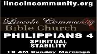 Philippians 4:6-7 [Spiritual Stability - Part 3] 06/30/13