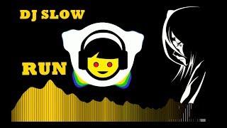 DJ SLOW   RUN - SNOW PATROL