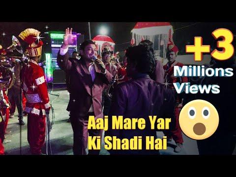 Shamshad Band Sinor Song Aaj Mere Yaar Ki Shaadi Hai MO:-9427075470,9879927913