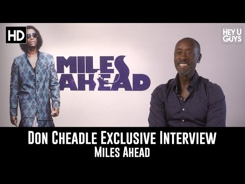 Don Cheadle Exclusive Interview - Miles Ahead