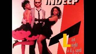 Indeep - Last Night A DJ Saved My Life