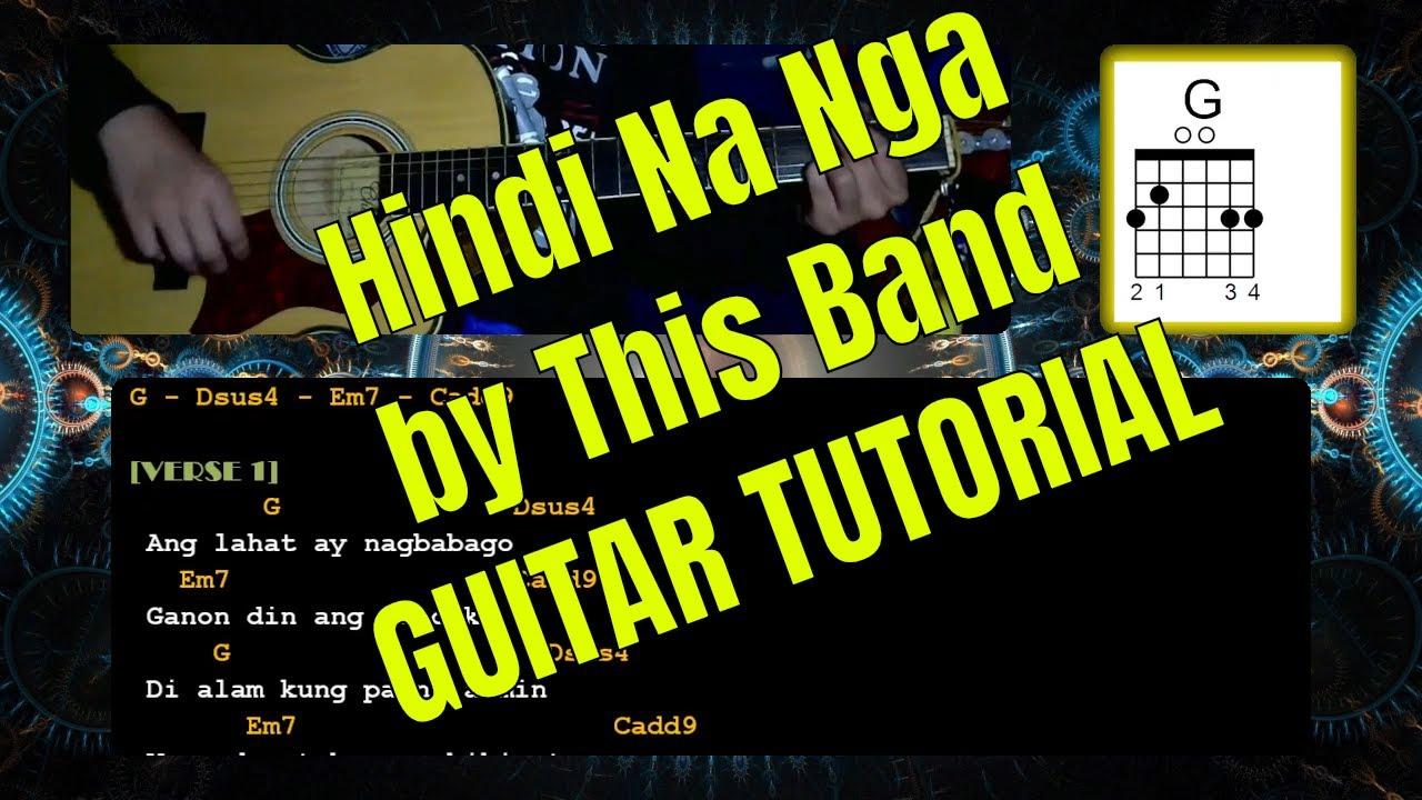 Hindi Na Nga By This Band Guitar Chords Acoustic Tutorial