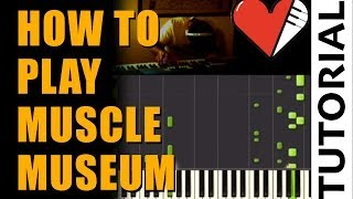 Muse - Muscle Museum Piano Tutorial (How To Play on Synthesia) + Sheet Music