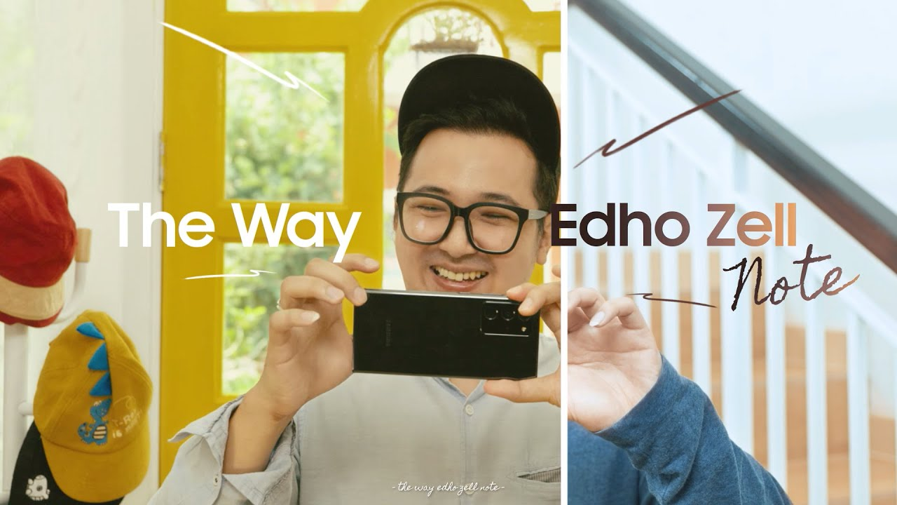 Samsung Indonesia: Galaxy Note20 | 20 Ultra - The Way Edho Zell Note