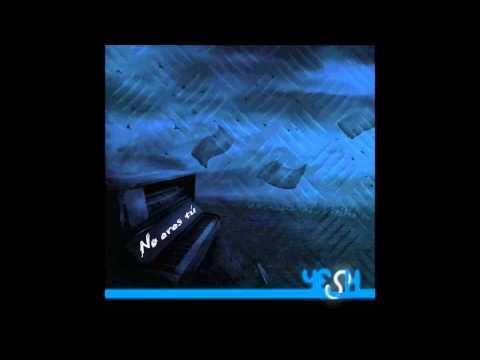 Yesh - No eres tú (Con Porta) [2009]