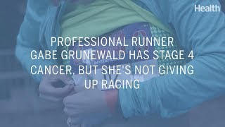 Professional Runner Gabe Grunewald Has Stage 4 Cancer, But She's Not Giving Up Racing | Health