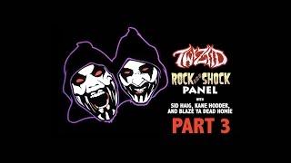 Twiztid Fangoria Rock And Shock Panel - Kane Hodder Sid Haig Blaze Ya Dead Homie Part 3