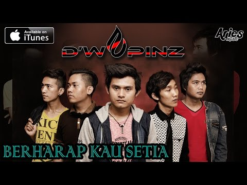 D'wapinz Band - Berharap Kau Setia (Official Audio With Lirik)
