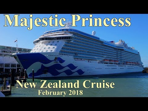 Majestic Princess - New Zealand Cruise - February 2019 - Princess Cruises