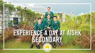 Experience A Day At AISHK - Discover Secondary