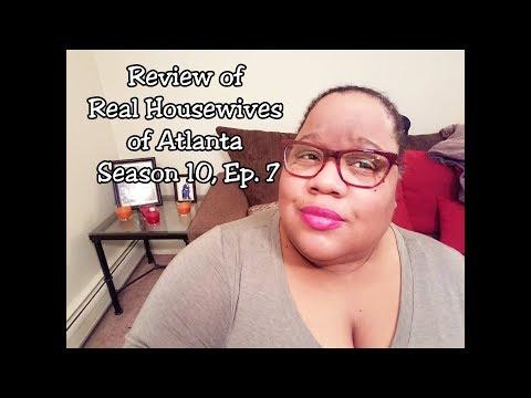 Real Housewives of Atlanta - Season 10, Ep. 7 Review