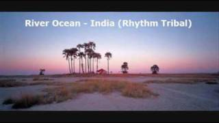 River Ocean - India (Rhythm Tribal)